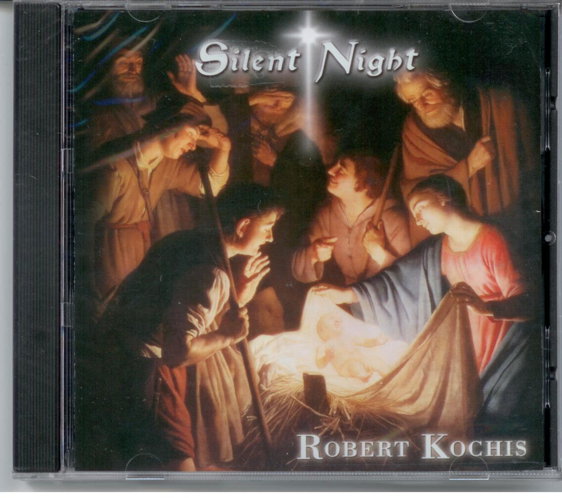 Silent Night by Robert Kochis (Christmas Favorites CD)