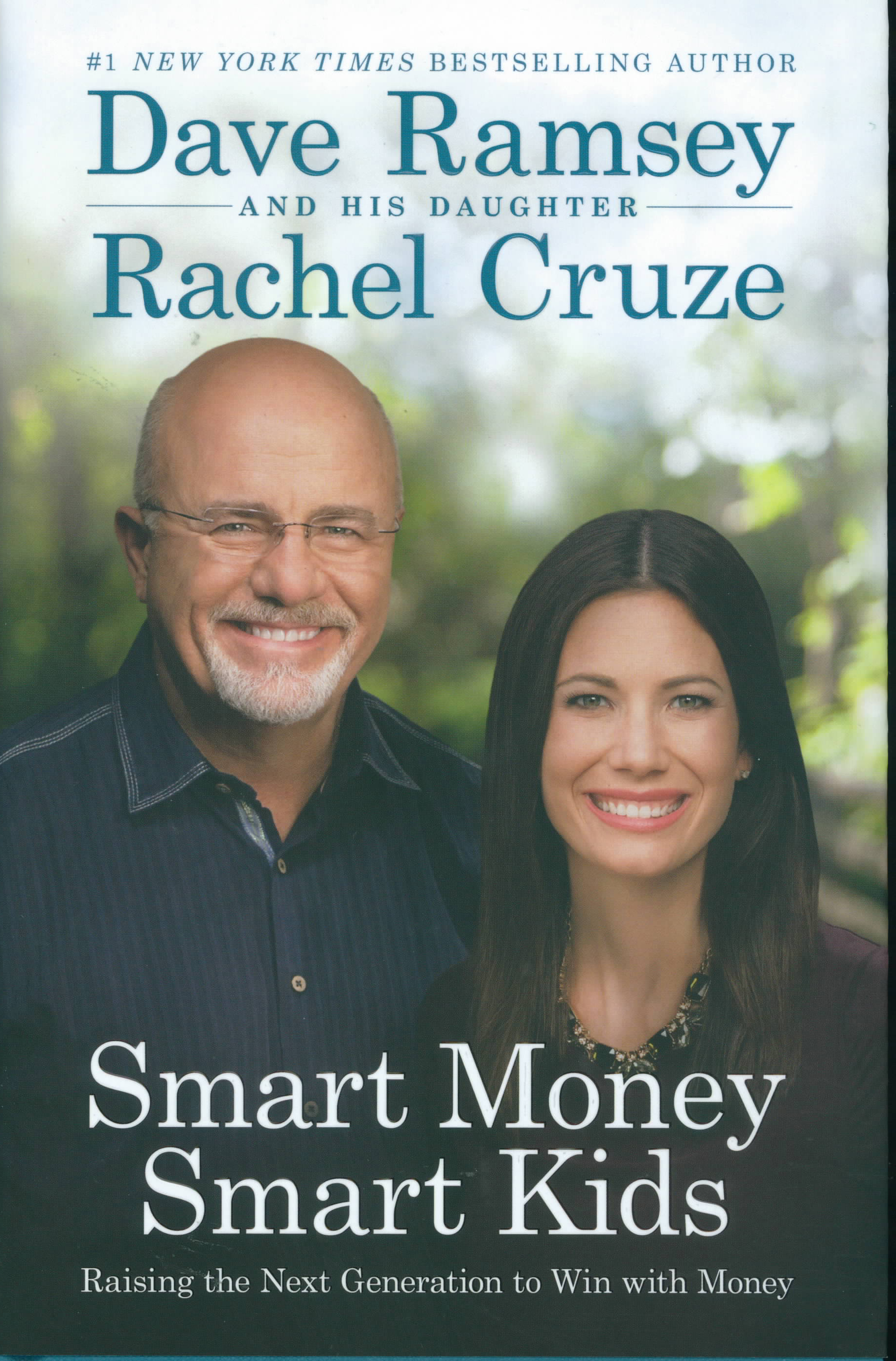 Smart Money Smart Kids by Dave Ramsey 108-9781937077631 how to raise money-smart kids in a debt-filled world.