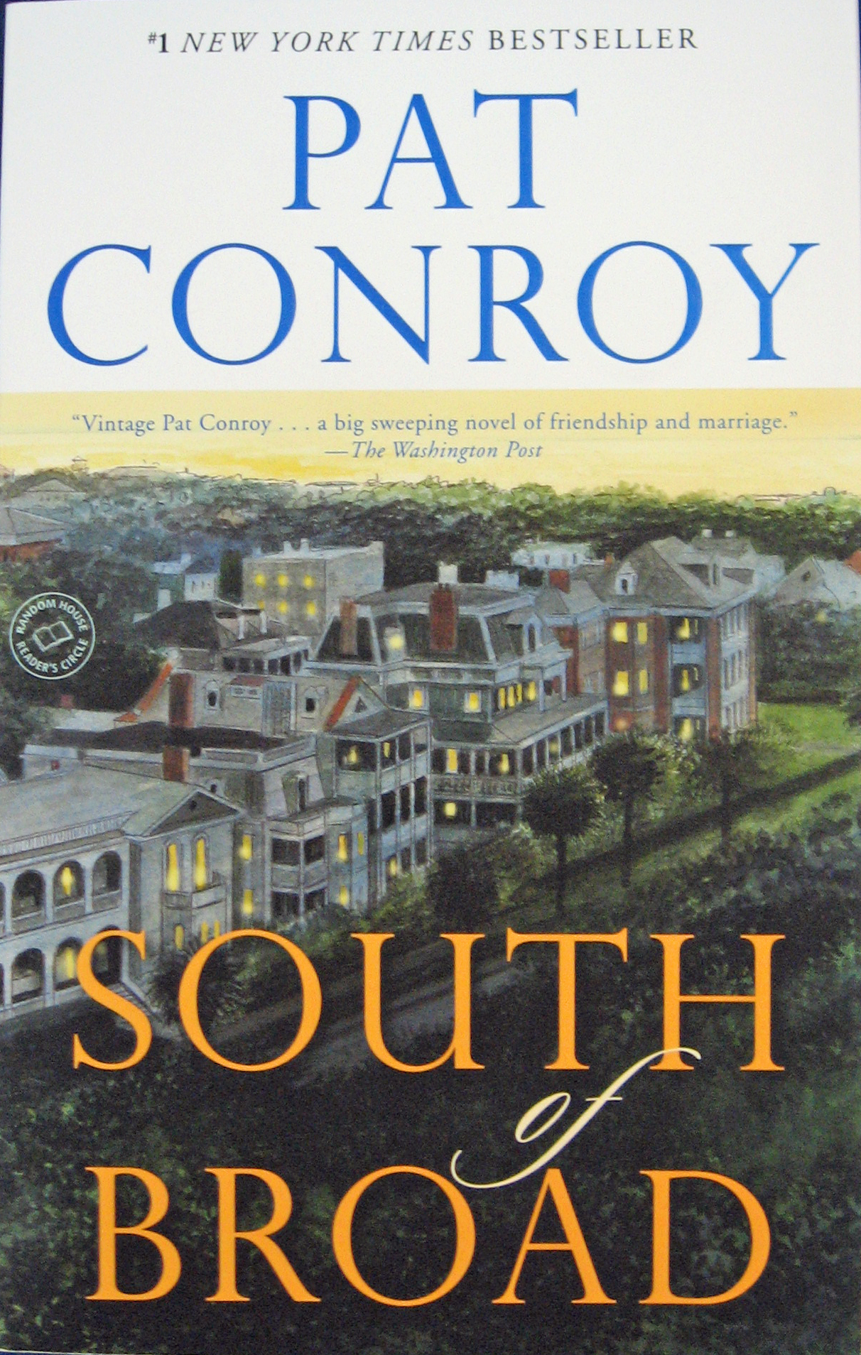 South of Broad By Pat Conroy 108-9780385344074