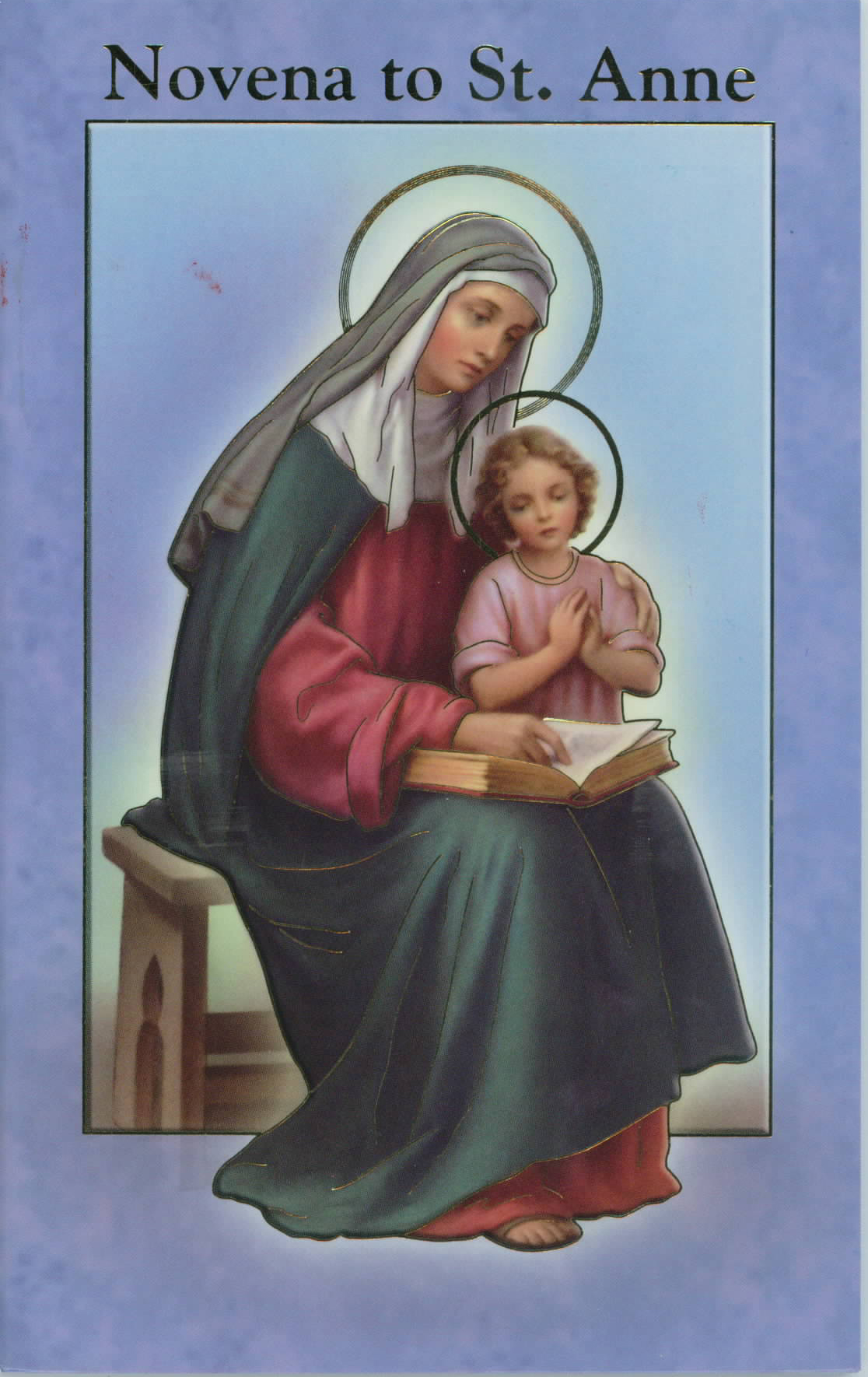 "Novena to St. Anne  & Prayers Book 12-2432-610 is 3.75"" x 5-7/8"" and 24 pages beautifully illustrated with Italian Fratelli-Bonella Artwork and original text by Daniel A. Lord, S.J."