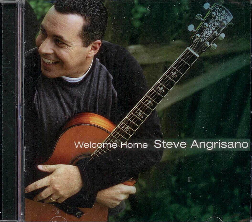 Steve Angrisano, Artist; Welcome Home, Title; Music CD