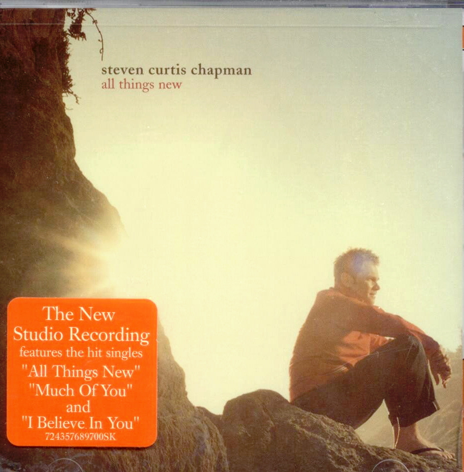 All Things New Steven Curtis Chapman