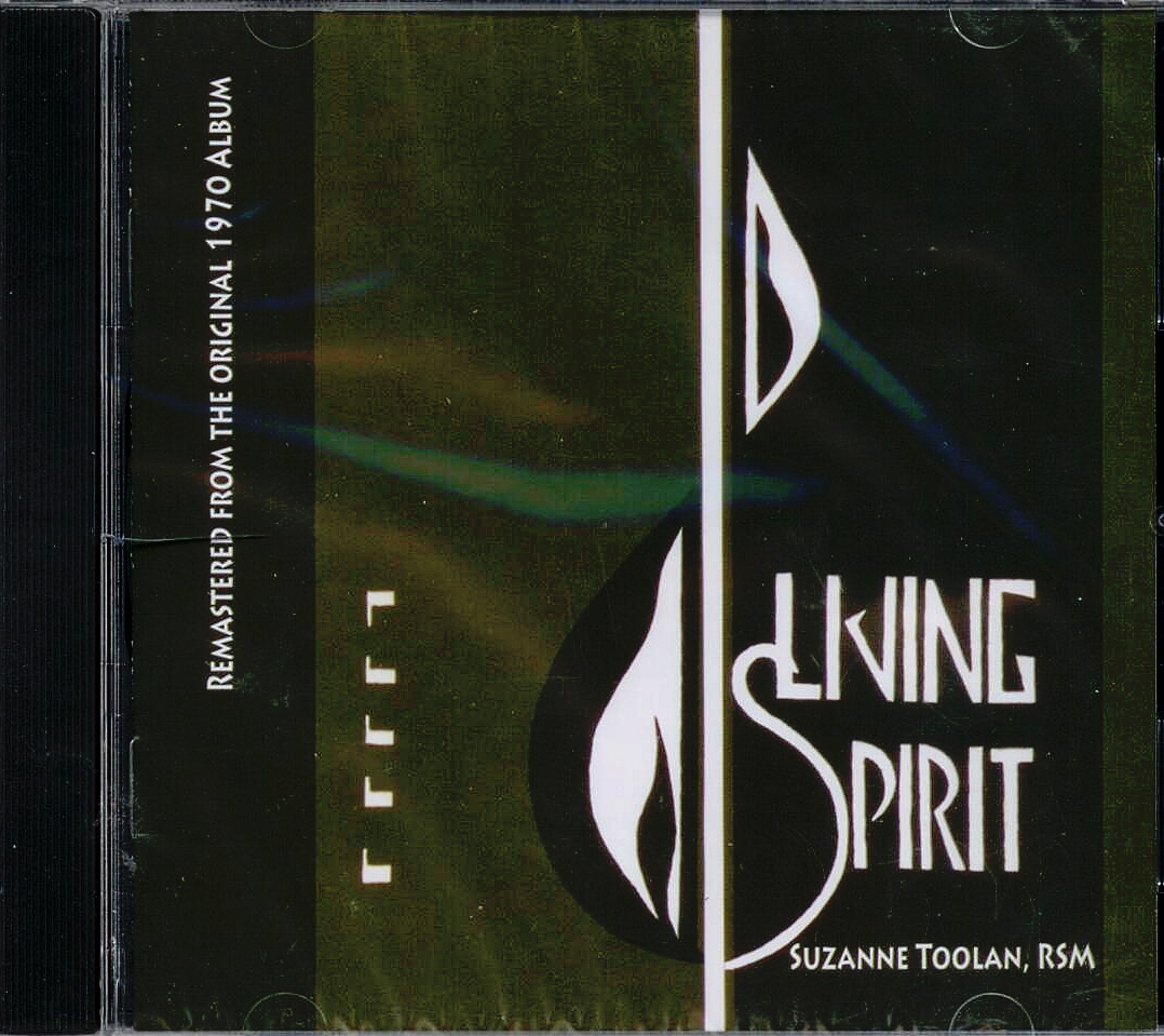 Suzanne Toolan, RSM, Artist; Living Spirit, Title; Music CD