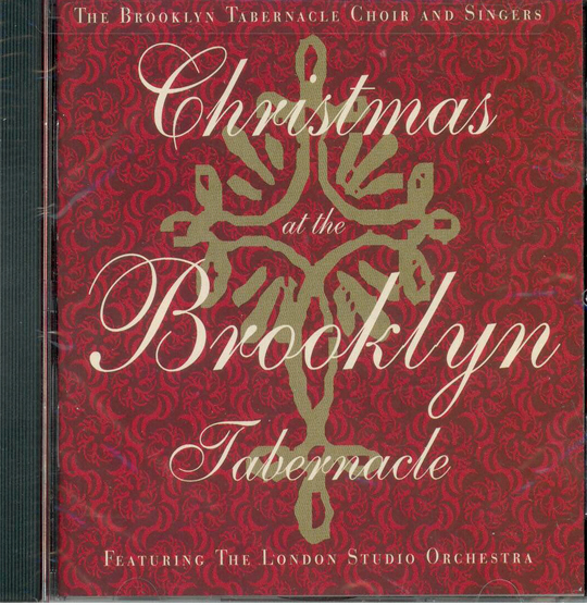 Christmas At The Brooklyn Tabernacle The Brooklyn Tabernacle Choir