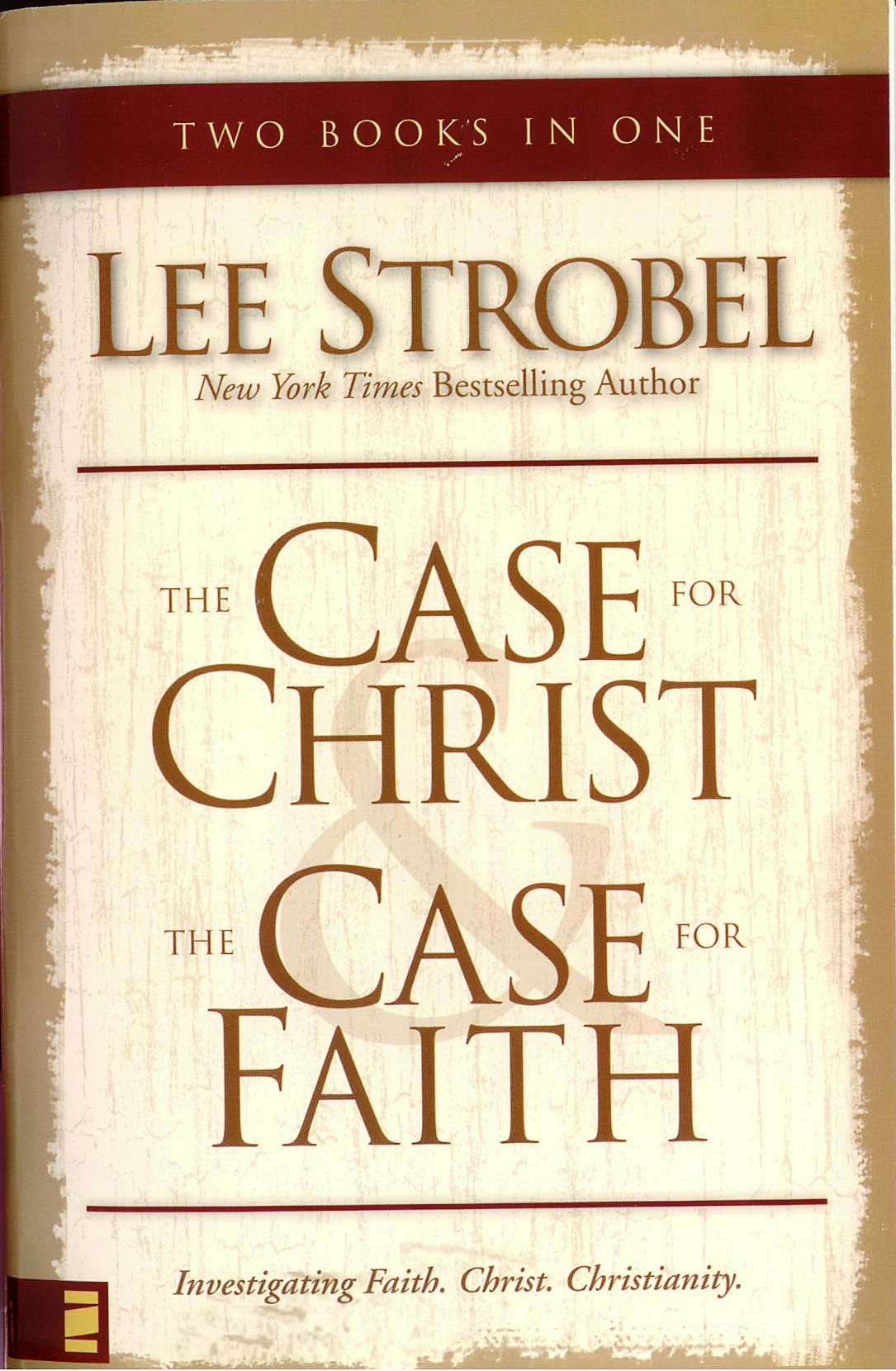 The Case for Christ/The Case for Faith by Lee Strobel