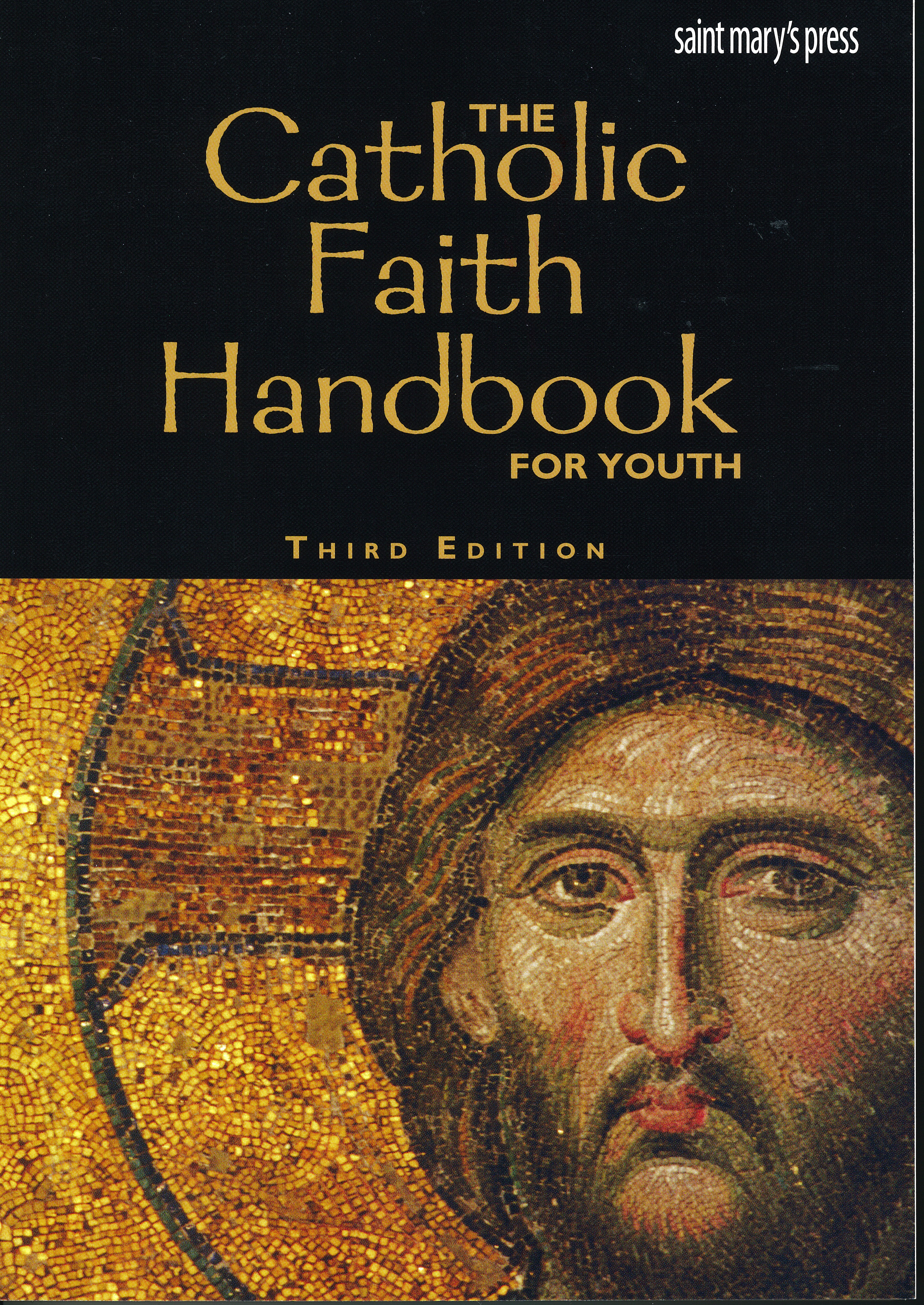 Catholic Faith Handbook for Youth, Third Edition 69-9781599821603