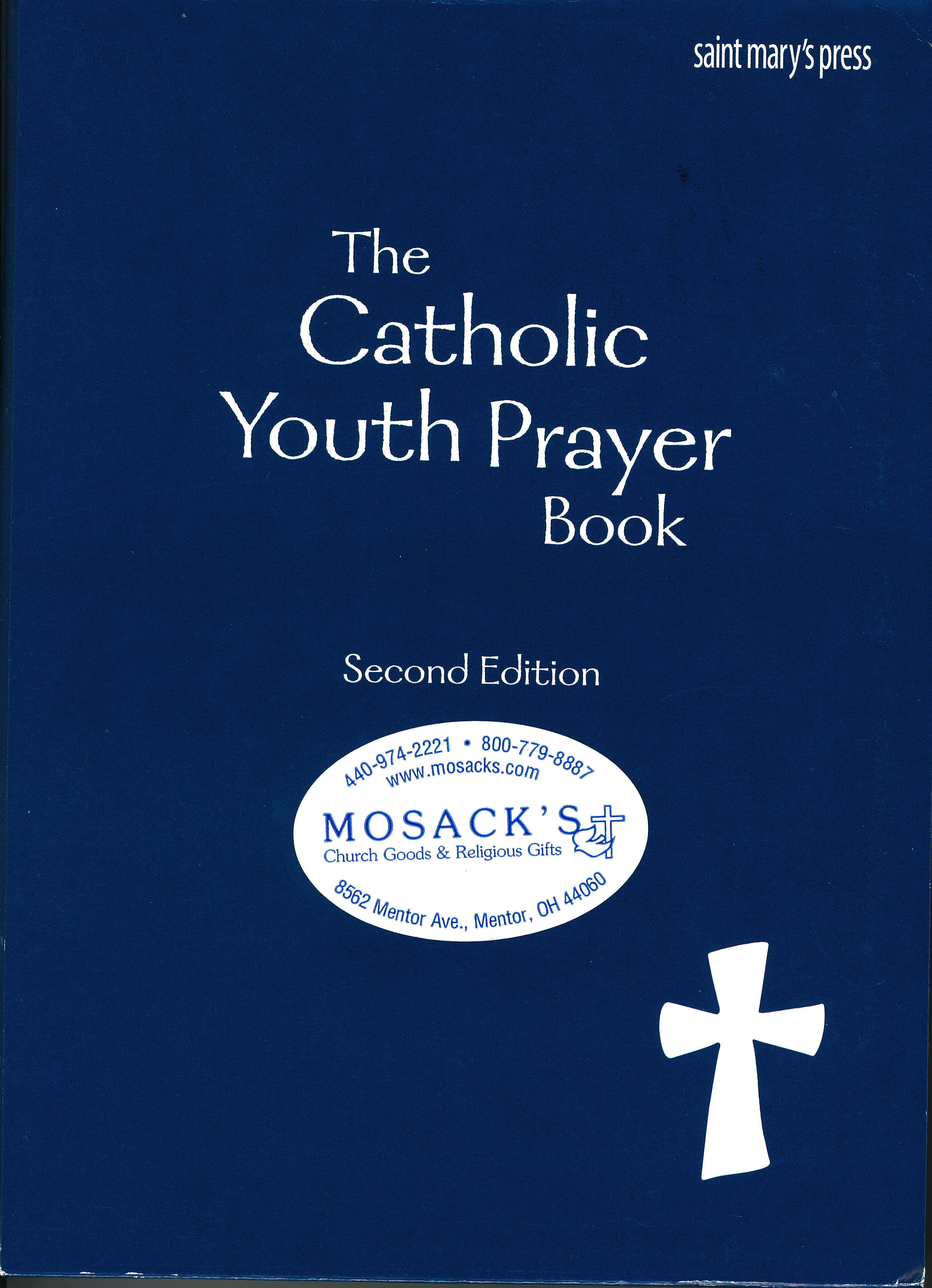 The Catholic Youth Prayer Book, Second Edition, from Saint Mary's Press 69-9781599823331