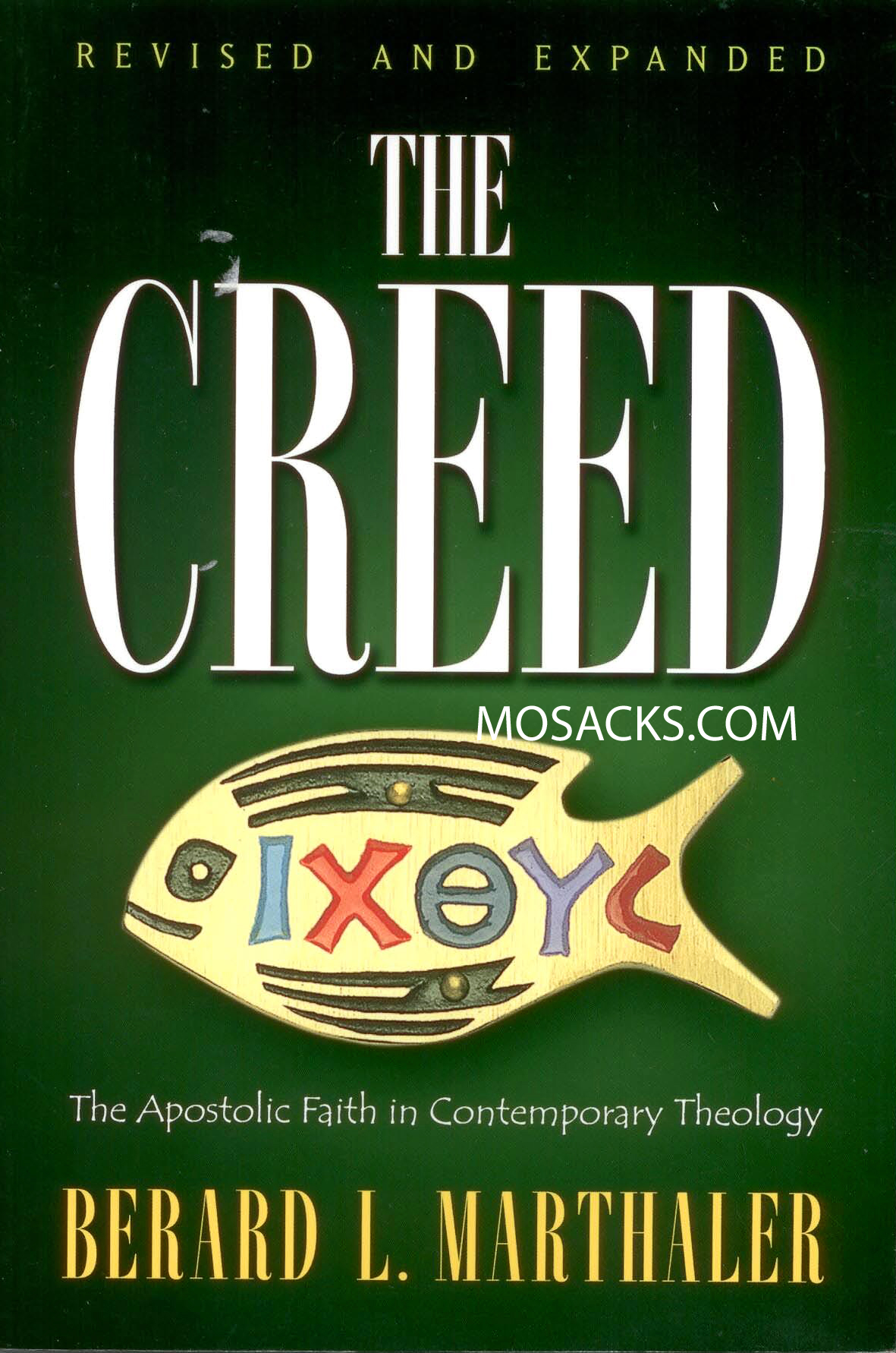 The Creed by Berard L. Marthaler