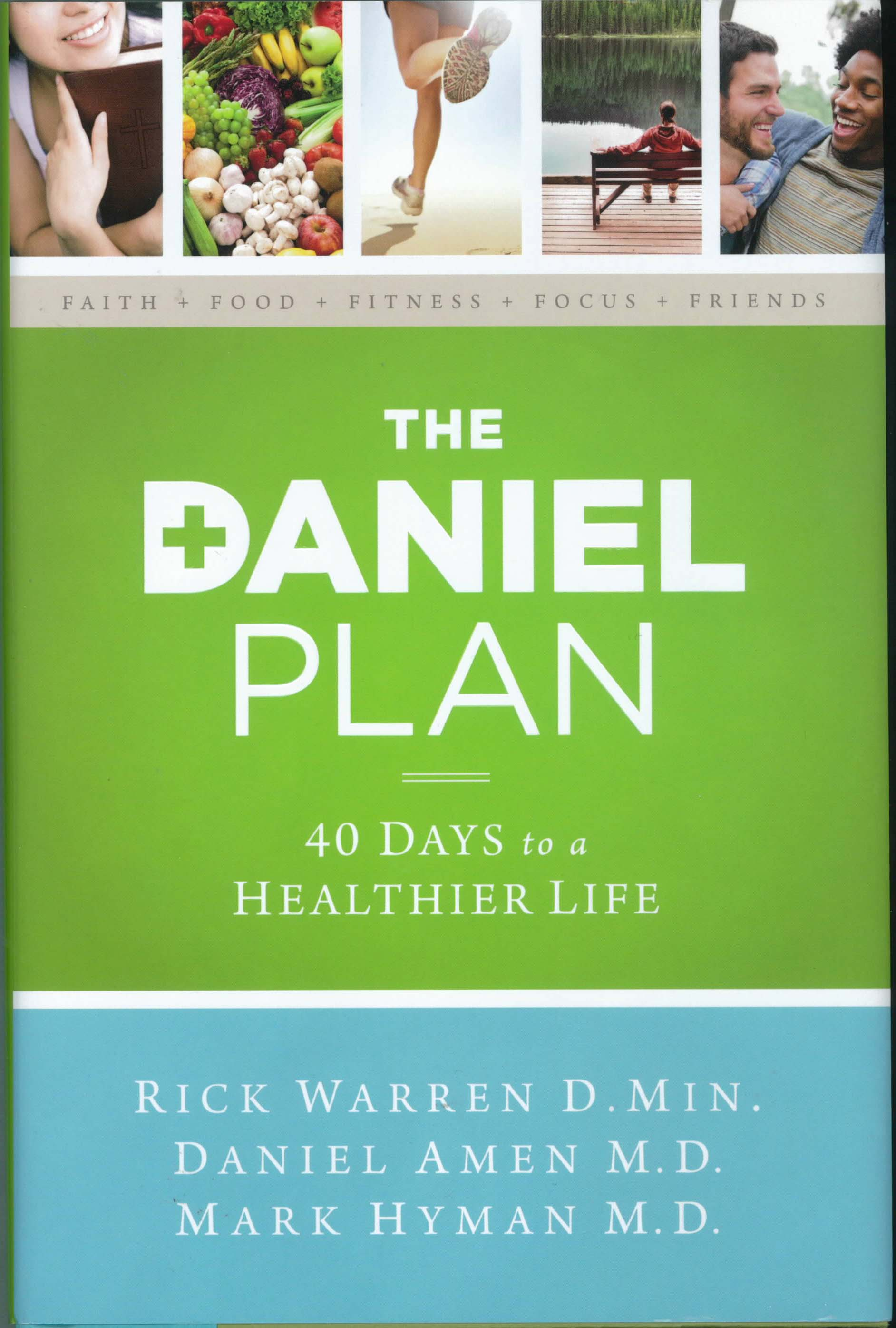 The Daniel Plan: 40 Days to a Healthier Life by Rick Warren 108-9780310344292