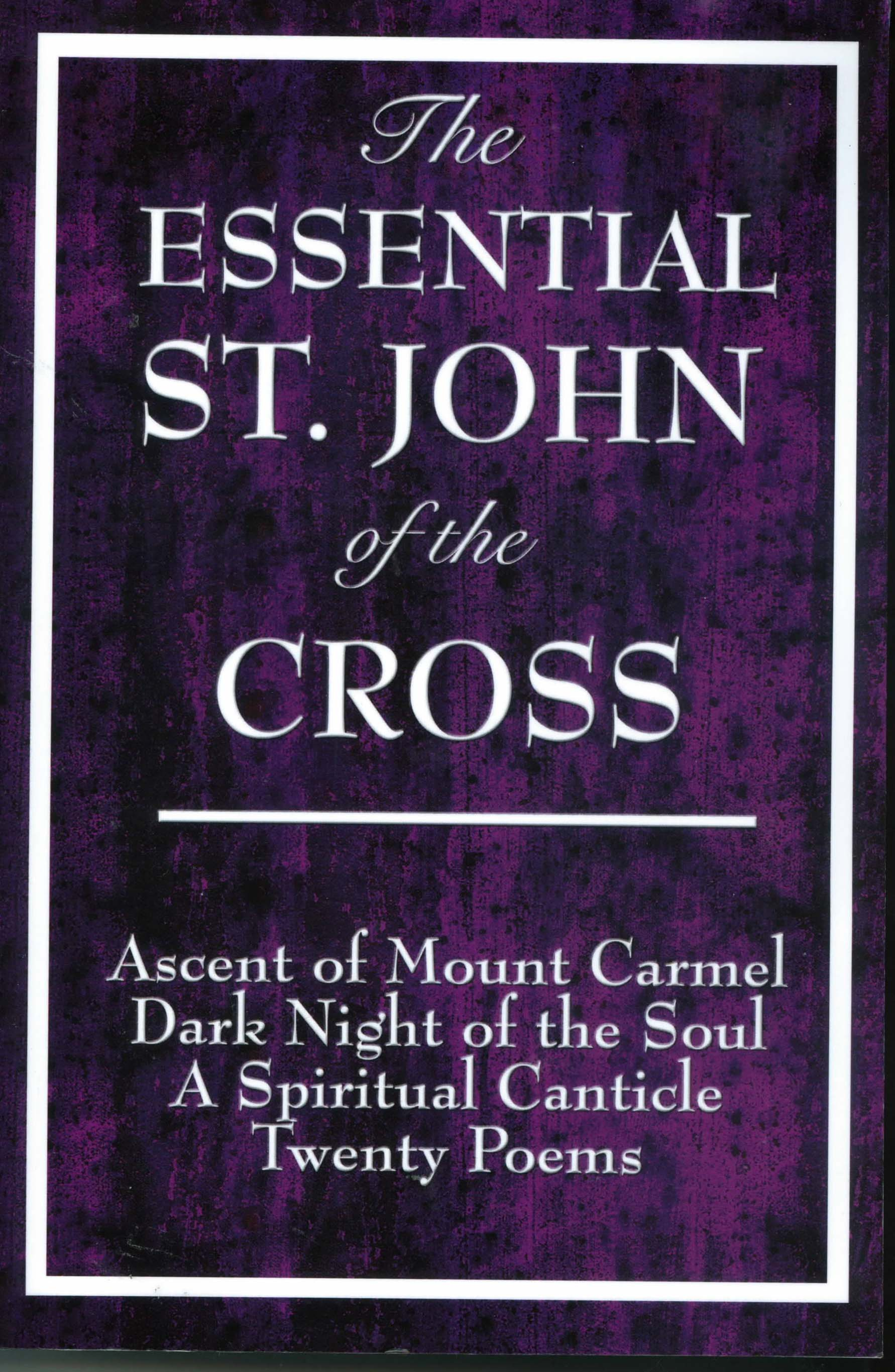 The Essential John of the Cross from Wilder Publications 108-9781604592849