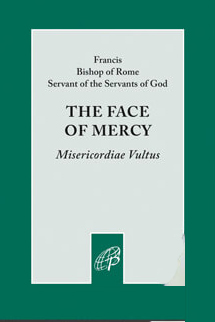 The Face of Mercy by Pope Francis Misericordiae Vultus 9780819875310