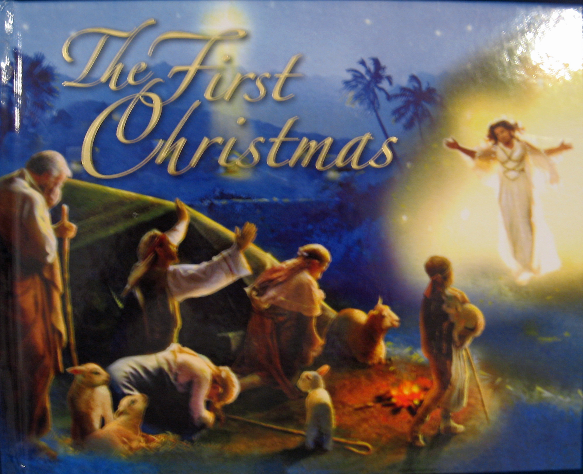 The First Christmas by Karen Williamson