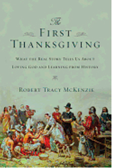The First Thanksgiving by Robert Tracy McKenzie 108-9780830825745