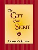 The Gift of the Spirit Leader's Guide from RCL Benziger 347-9780382364563