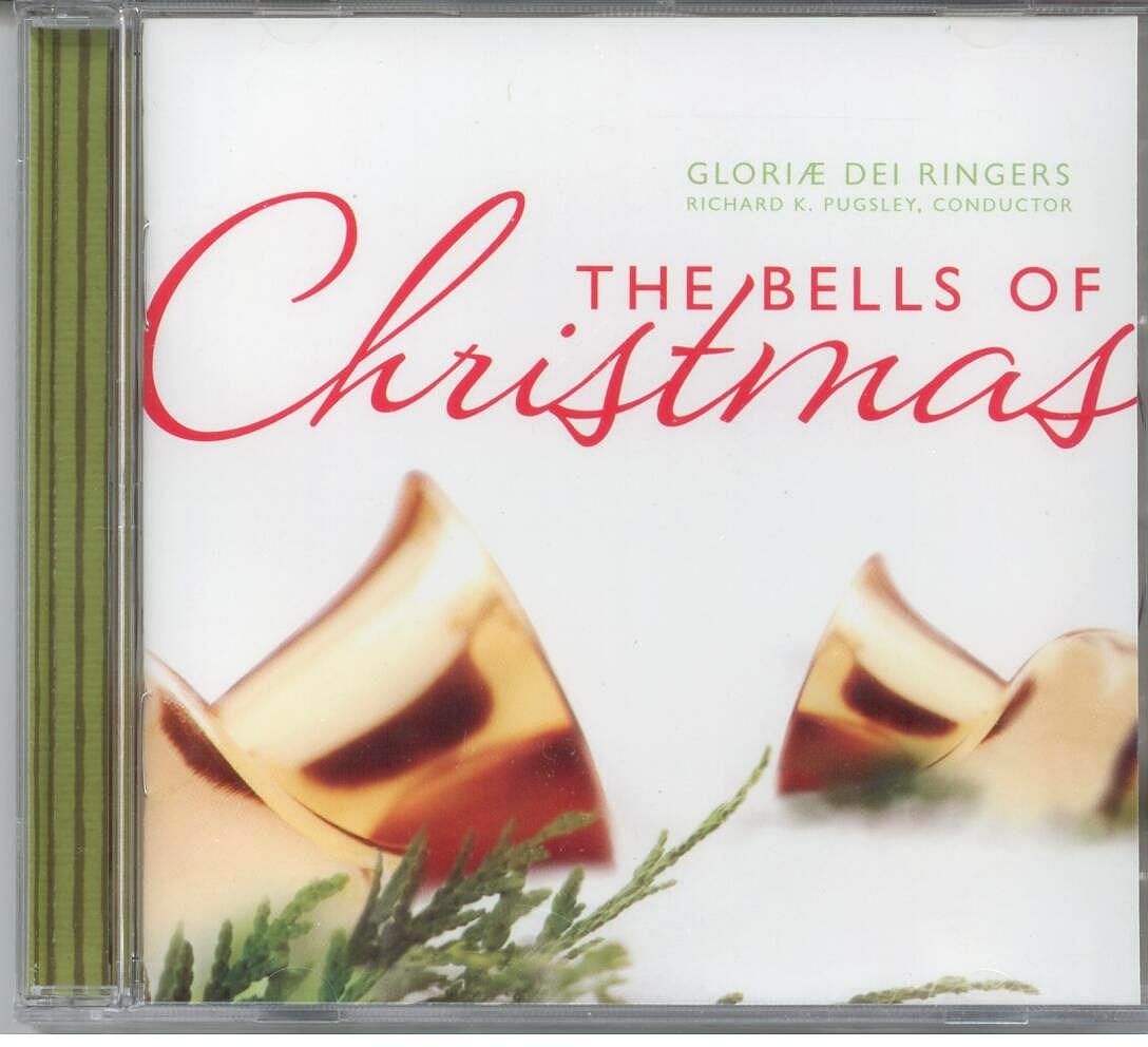 The Gloria Dei Ringers, Artists; The Bells of Christmas; Christmas Music CD