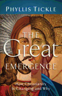 The Great Emergence by Phyllis Tickle 108-9780801071027
