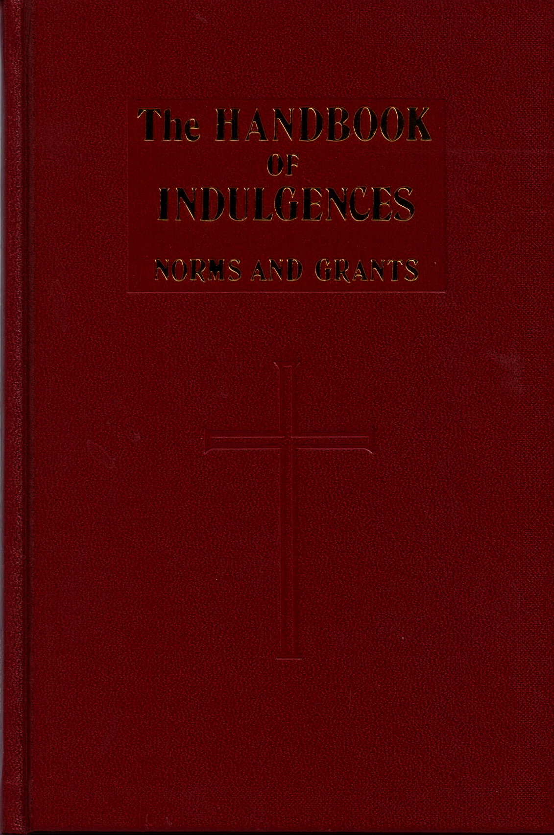 The Handbook of Indulgences #585/22