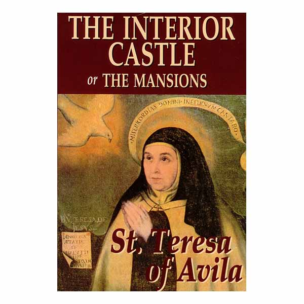 The Interior Castle Is A Book By St Teresa Of Avila