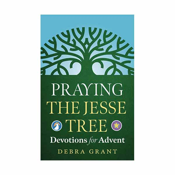 The Jesse Tree by Debra Grant