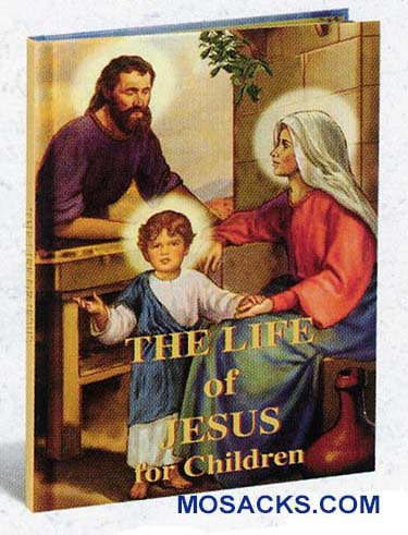 The Life of Jesus for Children by Fr. Daniel Lord 2581