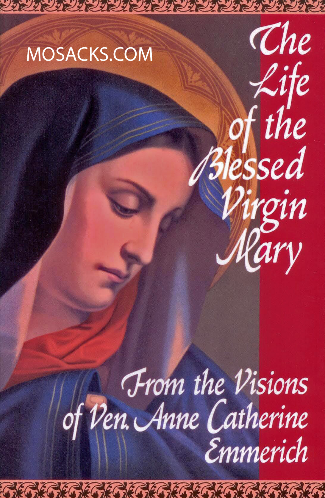 The Life of The Blessed Virgin Mary from Anne Catherine Emmerich