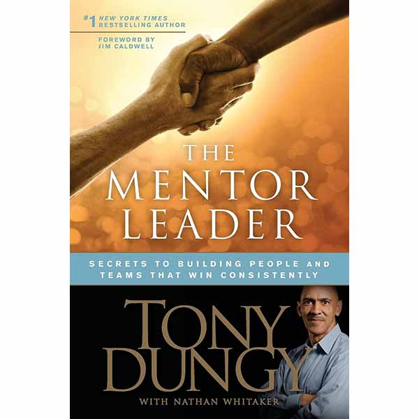 The Mentor Leader by Tony Dungy 108-9781414338040