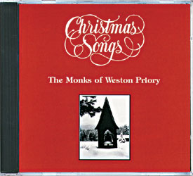 The Monks of Weston Priory, Artist; Christmas Songs, Title; Music CD