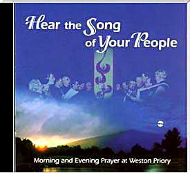 The Monks of Weston Priory, Artist; Hear the Song of Your People CD