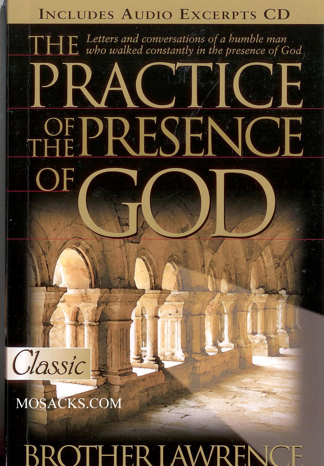 The Practice Of  The Presence God by Brother Lawrence