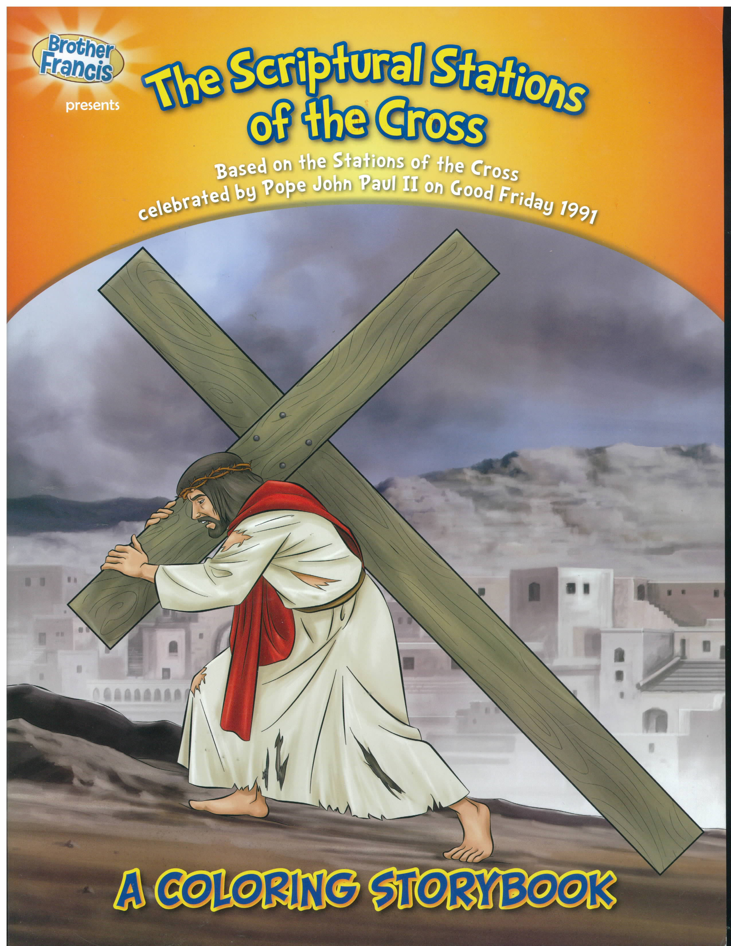 The Stations of the Cross Coloring Storybook about the Stations of the Cross