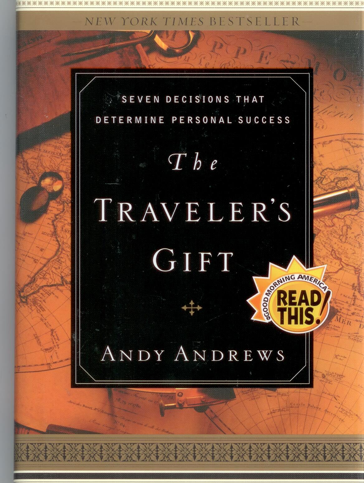 The Traveler's Gift by Andy Andrews 108-9780785264286