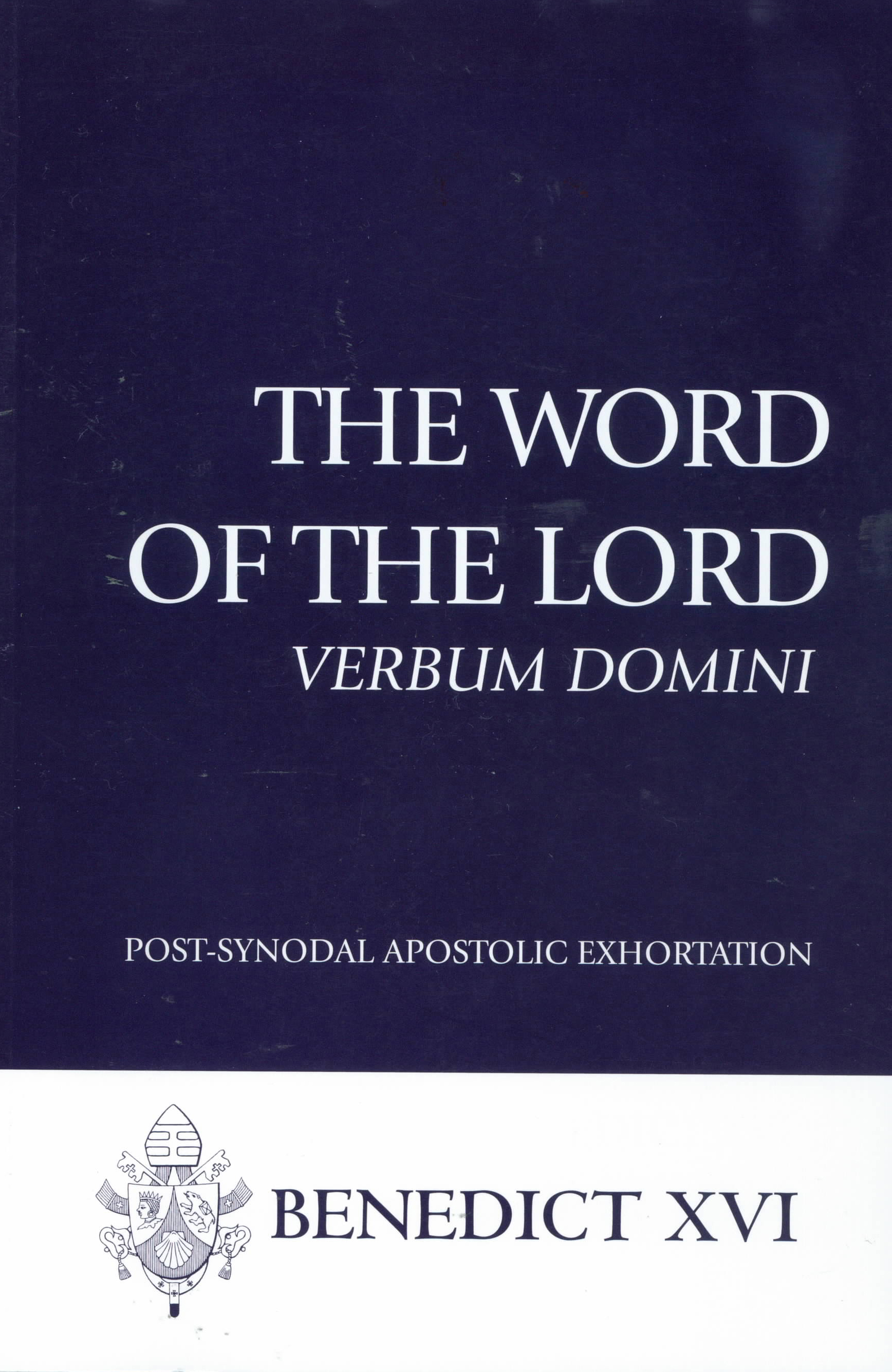 Apostolic Exhortation The Word Of The Lord: Verbum Domini from Pope Benedict XVI 108-9781601371362
