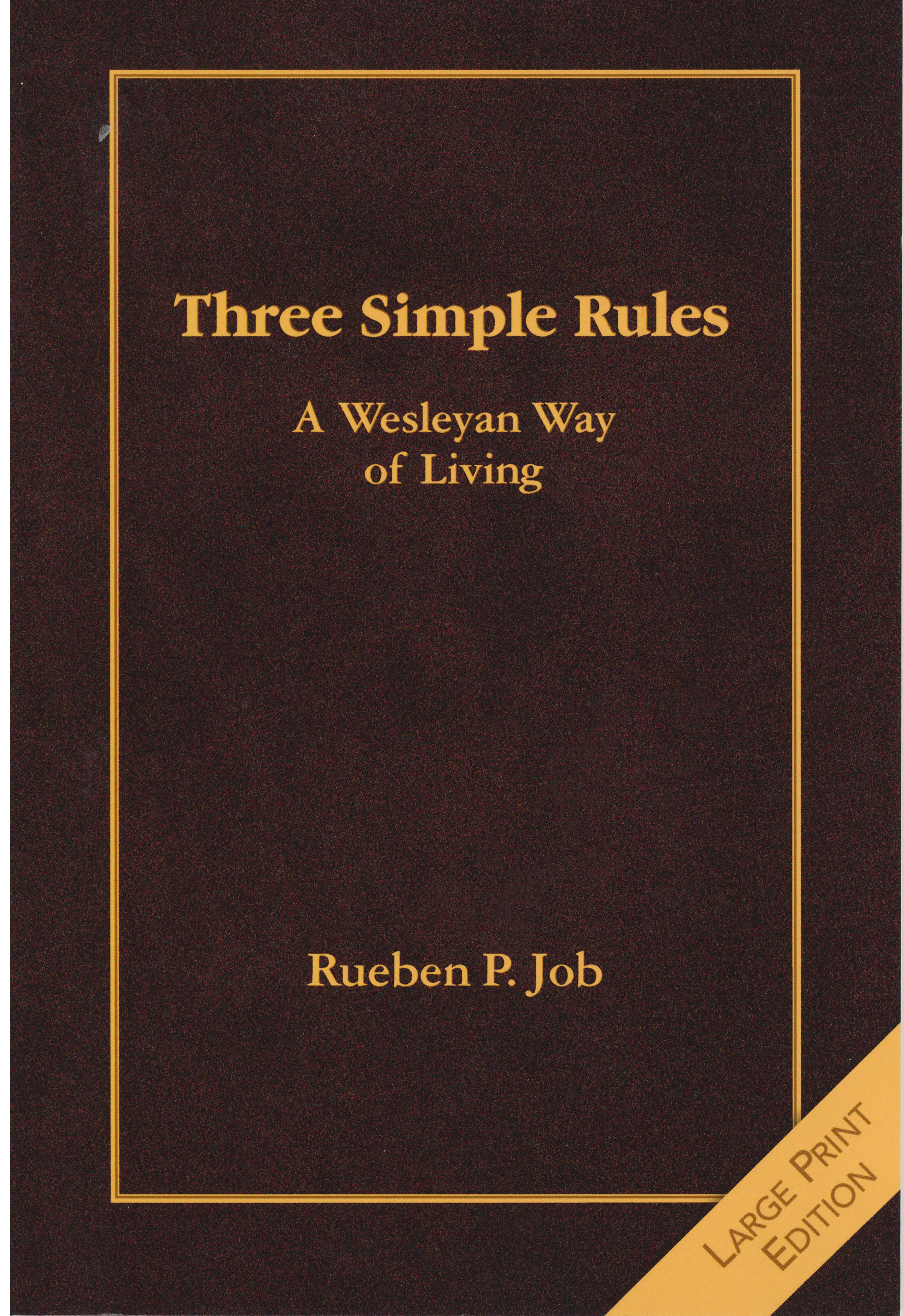 Three Simple Rules by Rueben P. Job 108-9781426702235