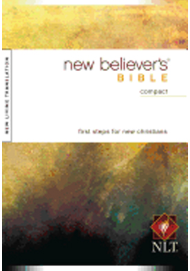 Tyndale New Believer's Bible-NLT-Compact New Believer's Bible: Nltse 9781414333946