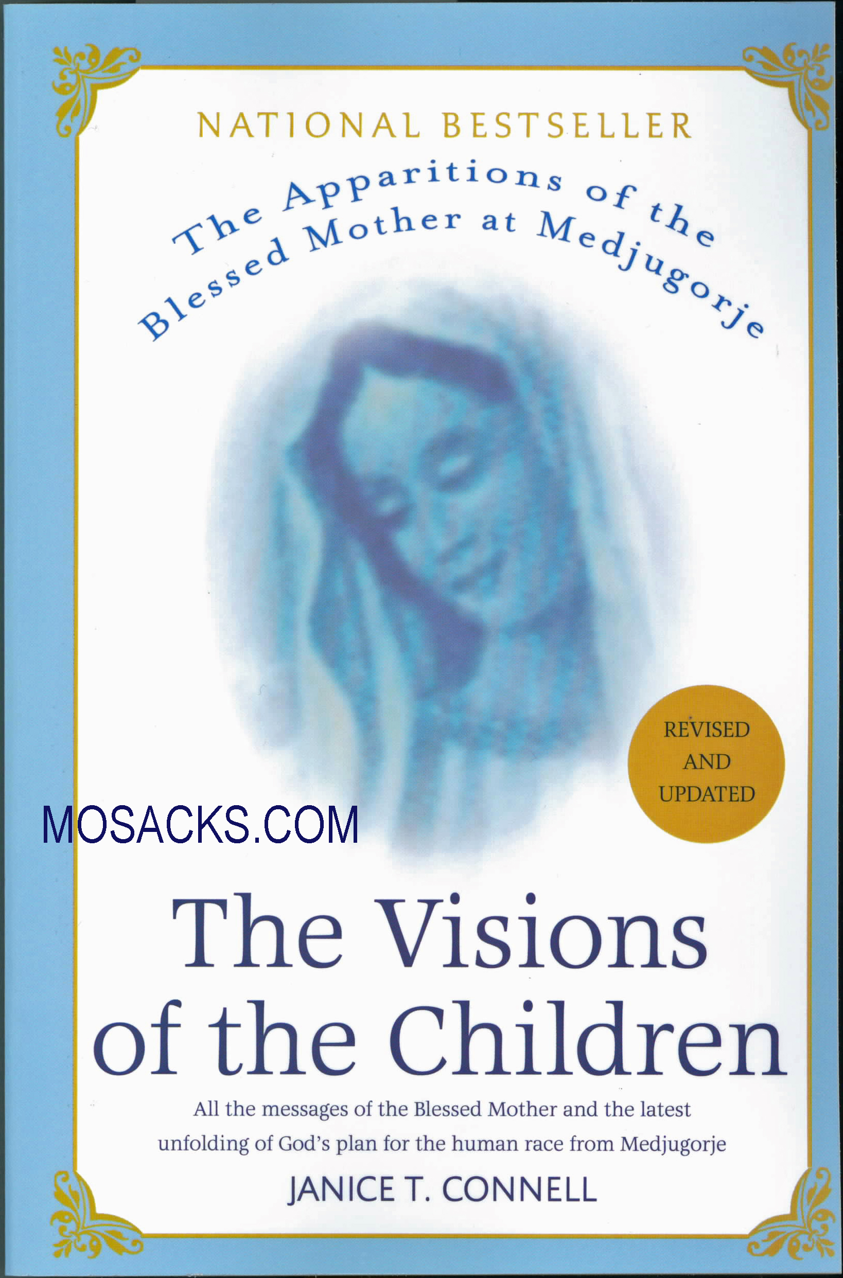 The Visions of the Children by Janice T. Connell 108-9780312361976 a Medjugorje book