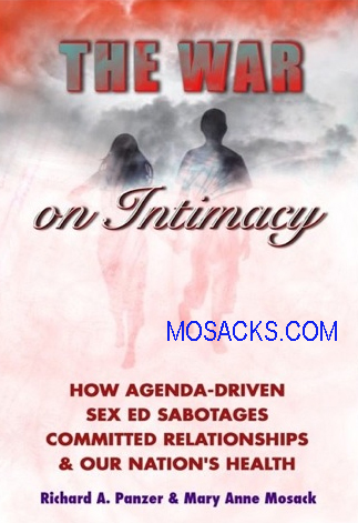 The War on Intimacy by Richard A. Panzer & Mary Anne Mosack 108-9780982487914