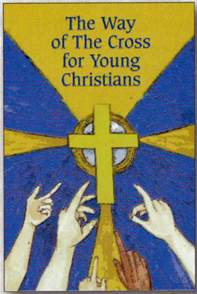 The Way Of The Cross For Young Christians Booklet of Barton Cotton 103-BR2050