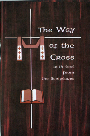 The Way of the Cross with Text from the Scriptures booklet of Barton Cotton 103-BP2048
