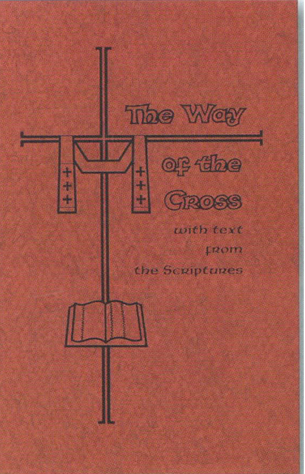 The Way Of The Cross With Text from the Scriptures Large Print Booklet of Barton Cotton 103-BS2051