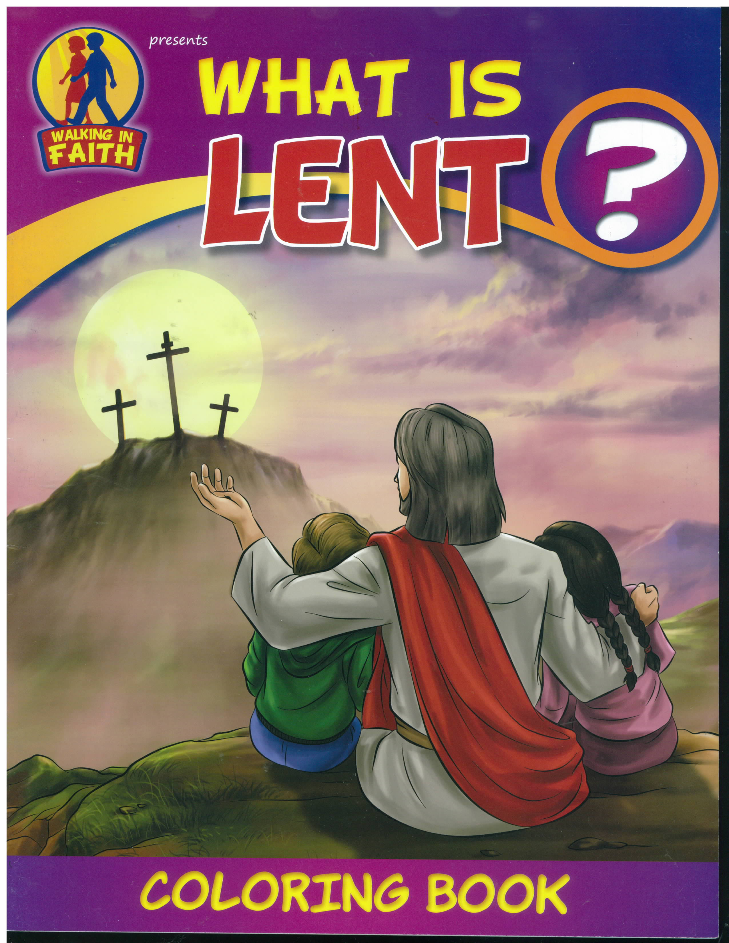 What is Lent? Walking in Faith Coloring Book-WIF-LENT