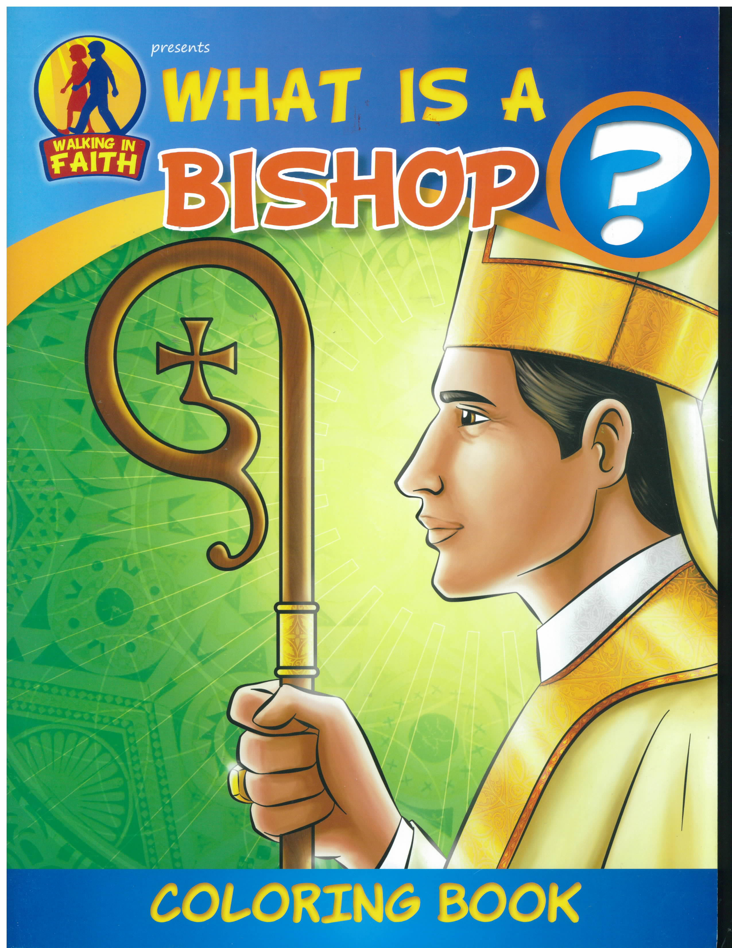 What is a Bishop? Walking in Faith Coloring Book-WIF-BIS