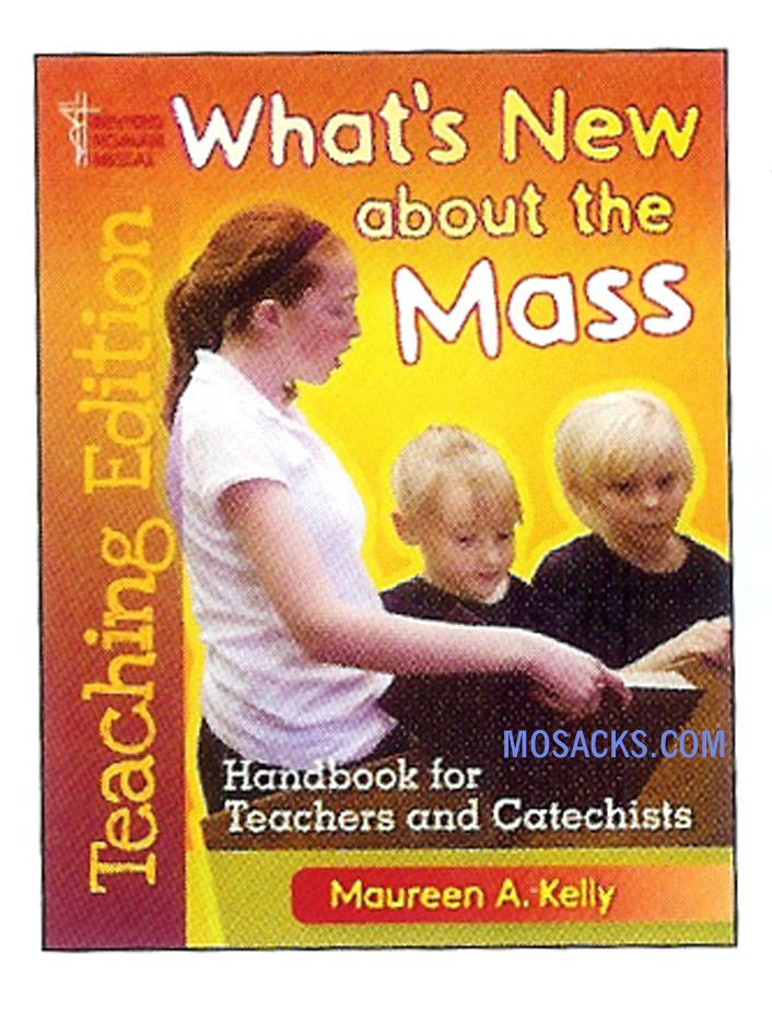 What's New About the Mass Teaching Edition 9781568549378