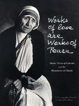 Works of Love are Works of Peace by Michael Collopy 108-9781621641292